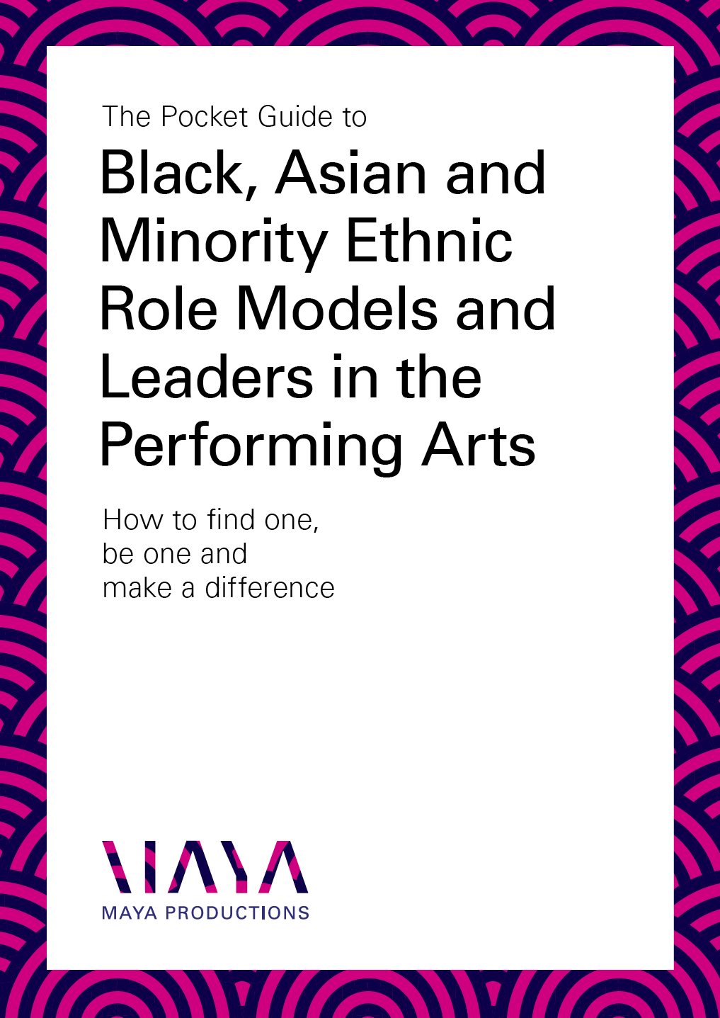 Guide to Black, Asian and Minority Ethnic Role Models and Leaders in the Performing Arts
